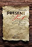 img - for Present in the Past: A Collection of American Historical Documents, Volume One book / textbook / text book