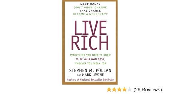 live rich levine mark pollan stephen