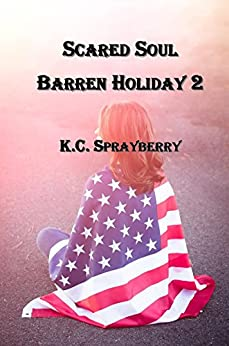 Scared Soul (Barren Holiday Book 2) by [Sprayberry, K. C.]