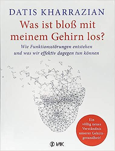 Buch: Was ist bloß mit meinem Gehirn los?