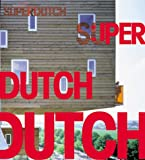 Superdutch, Bart Lootsma, 1568982399