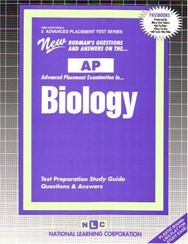 BIOLOGY (Advanced Placement Test Series) (Passbooks) (ADVANCED PLACEMENT TEST SERIES (AP))
