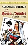 The Queen of Spades and Other Stories (Dover Thrift Editions) by Alexander Pushkin (1994-07-13)