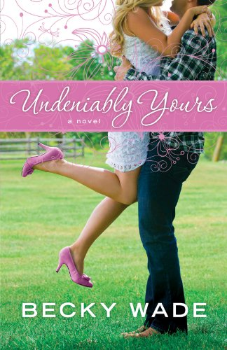 Undeniably Yours (A Porter Family Novel Book #1) cover