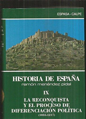 La reconquista y el proceso de diferenciacion politica 1035-1217 ...