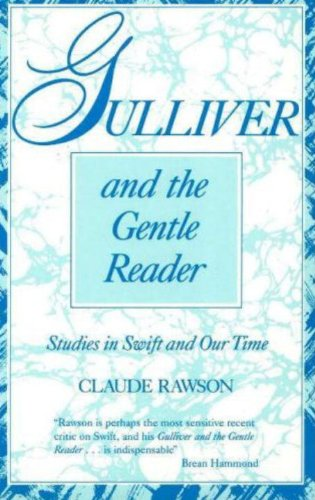 Gulliver and the Gentle Reader