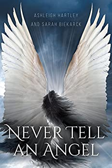 Download for free Never Tell An Angel
