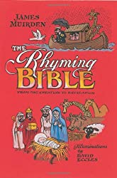 The Rhyming Bible: From the Creation to Revelation