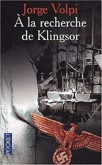 A la recherche de Klingsor par Volpi Escalante