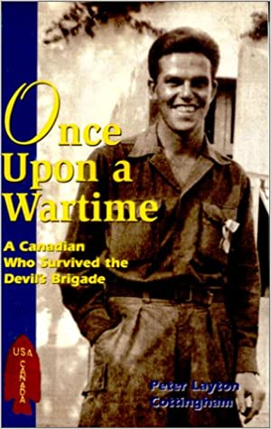 Once Upon a Wartime: A Canadian Who Survived the Devil's