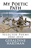 My Poetic Path, Geraldine Hartman, 1475268491