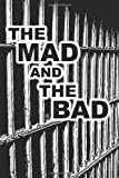 The Mad and the Bad, John Hale, 1468129015