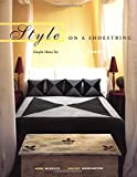 img - for Style on a Shoestring: How to Create Fantastic Rooms Quickly and Easily by McKevitt, Anne, Warrington, Shelley (1998) Paperback book / textbook / text book