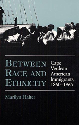 Between Race and Ethnicity: Cape Verdean American Immigrants, 1860-1965 (Statue of Liberty Ellis Island)
