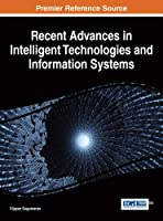 Recent Advances in Intelligent Technologies and Information Systems Front Cover