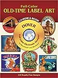 Full-Color Old-Time Label Art, Dover Staff, 0486995550