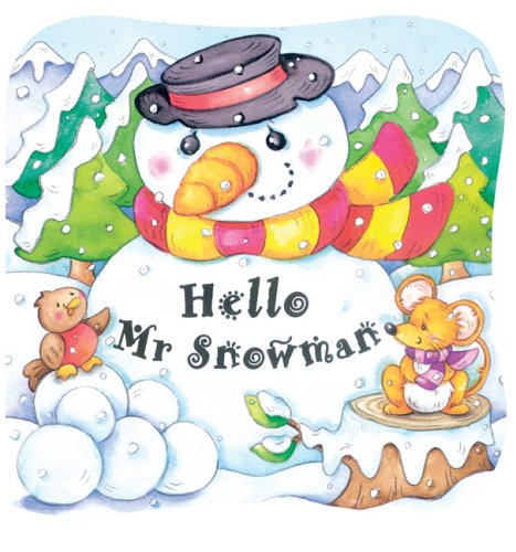 (Hello, Mr. Snowman (Holidays in 3D))