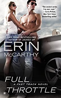 Full Throttle (Fast Track Book 7) by [McCarthy, Erin]