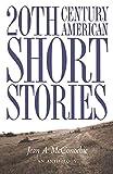 Twentieth-Century American Short Stories: An