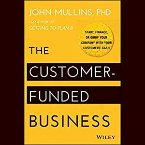 The Customer-Funded Business Audiobook