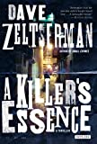 A Killer's Essence, Dave Zeltserman, 1468300679