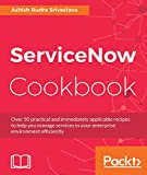 Download ServiceNow Cookbook PDF