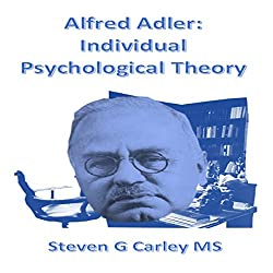 Alfred Adler: Individual Psychological Theory