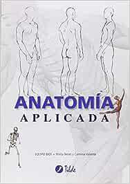 ANATOMIA APLICADA - 9788496977303: Amazon.es: Benet