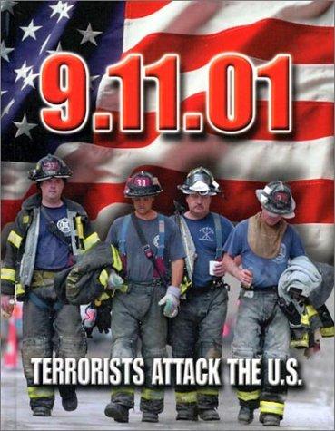 9.11.01: Terrorists Attack the U.S.