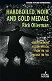 img - for Hardboiled, Noir and Gold Medals: Essays on Crime Fiction Writers from the 50s through the 90s book / textbook / text book