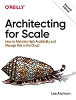 Architecting for Scale, 2nd Edition Front Cover