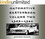 AUTOMOTIVE SKETCHBOOK Vol. 2: 1957-19...