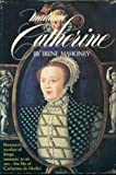 Madame Catherine, Irene Mahoney, 0698106172