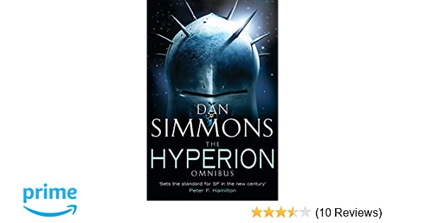 Hyperion Omnibus (Hyperion and The Fall of Hyperion): Dan