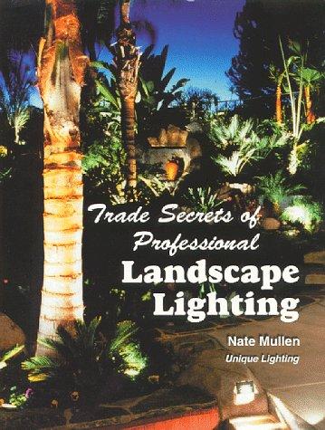 Secrets Of Landscape Lighting