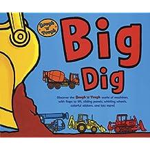 Rough and Tough: Big Dig