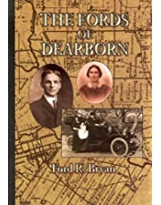 The Fords of Dearborn