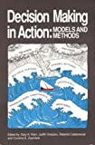 img - for Decision Making in Action: Models and Methods (Cognition and Literacy) book / textbook / text book