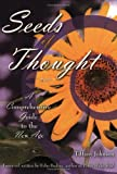 Seeds of Thought: A Comprehensive Guide to the New Age