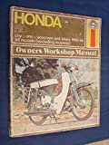 Haynes Honda 50 Owners Workshop Manual, '62-'71, Clew, Jeff, 0856961140