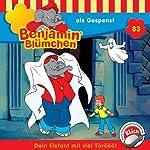 Benjamin als Gespenst (Benjamin Blümchen 83) | Ulli Herzog,Klaus-Peter Weigand