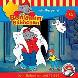 Benjamin als Gespenst (Benjamin Blümchen 83) Hörspiel