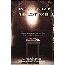 Jesus in Kashmir The Lost Tomb