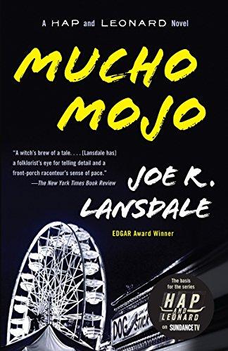 Mucho Mojo - Mucho Mojo: A Hap and Leonard Novel (Vintage Crime/Black Lizard)