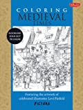Coloring Medieval Times: Featuring the artwork of celebrated illustrator Levi Pinfold (PicturaTM)