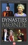 Les Dynasties du monde par Delorme