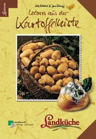 Leckeres aus der Kartoffelkiste - Landküche