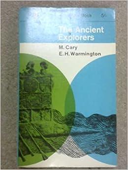 The Ancient Explorers