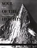 Soul of the Heights: 50 Years Going to the Mountains (Falcon Guides) Ed Cooper, Peter Potterfield and Jim Nelson