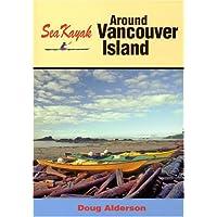 Sea Kayak Around Vancouver Island